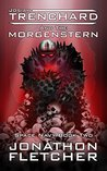 Josiah Trenchard and the Morgenstern (Space Navy #2)