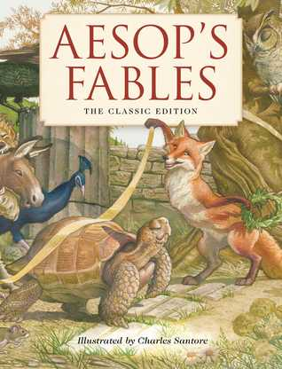 Aesop's Fables: The Classic Edition (Fairy Tales, Classic Children Books, Animal Stories, Books for Young Children, Books Teaching Family Values, New York Times Bestseller Illustrator)