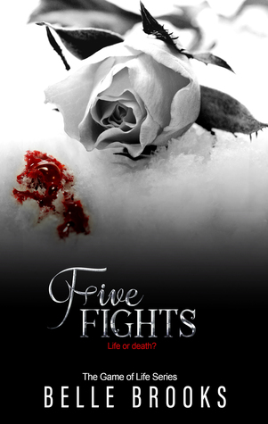 Five Fights (The Game of Life, #5)