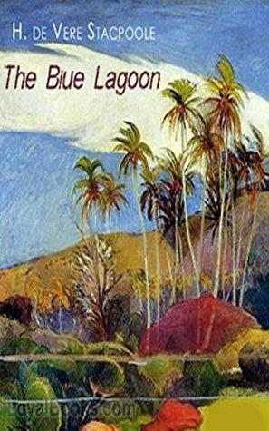 The Blue Lagoon [Penguin Twentieth Century Classics] (Annotated)