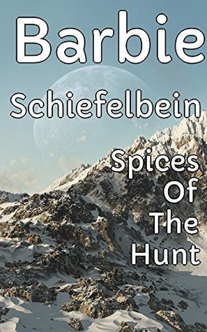 Spices Of The Hunt - Men And Soldiers