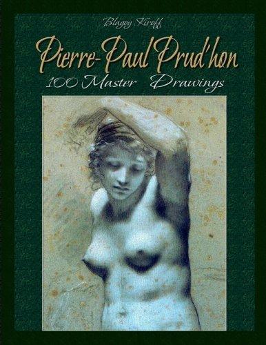 Pierre-Paul Prud'hon: 100 Master Drawings