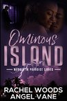 Ominous Island: A Romantic Mystery Novel (Murder in Paradise Series)