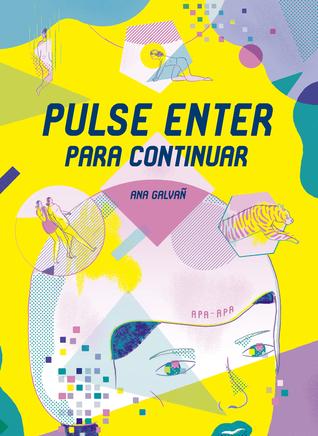 Pulse Enter Para Continuar By Ana Galván