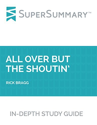 Study Guide: All Over but the Shoutin' by Rick Bragg