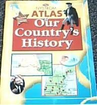Nystrom Atlas of Our Country's History.