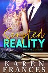Scripted  Reality  (Scripted,#1)