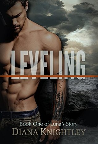 Leveling (Luna's Story, #1)
