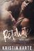 Retaliate by Kristin Harte
