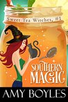 Southern Magic (Sweet Tea Witch Mysteries #1)