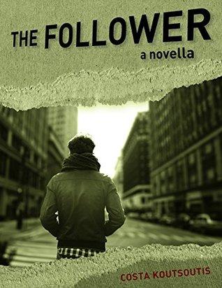 The Follower: a novella