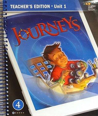 Houghton Mifflin Harcourt - 2017 JOURNEYS Teacher's Edition Grade 4 Unit 1
