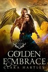 Golden Embrace: A Stand-Alone Novella