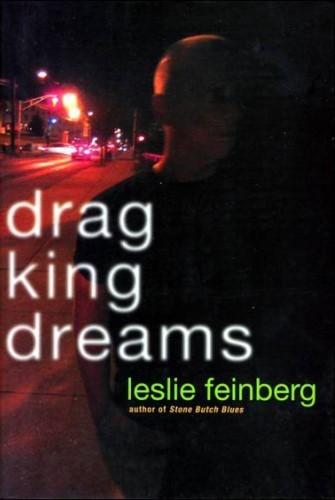 Drag King Dreams
