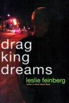 Drag King Dreams by Leslie Feinberg