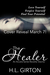 The Healer by H.L. Girton