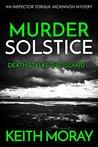Murder Solstice (Inspector Torquil McKinnon #3)
