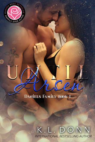 Until Arsen (Daniels Family book 1)