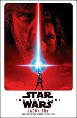 The Last Jedi (Star Wars: Novelizations, #8)