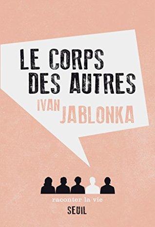 Le Corps des autres (NON FICTION)