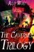 The Cavernis Trilogy