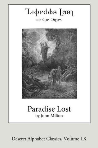 Paradise Lost (Deseret Alphabet Edition) (Deseret Alphabet Classics) (Volume 60)