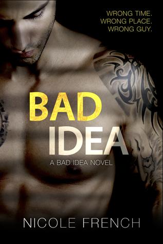 Bad Idea (Bad Idea #1)