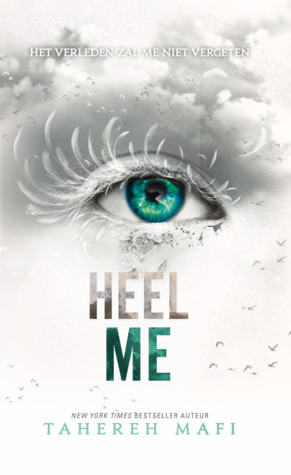 Heel me (Shatter Me #4) – Tahereh Mafi