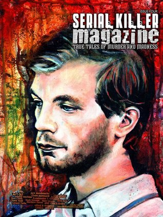 Serial Killer Magazine Issue 4