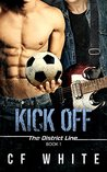 Kick Off (The District Line, #1)