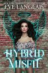 Hybrid Misfit (The Misfits #1)