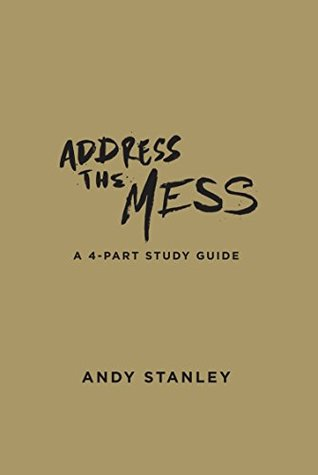 Address the Mess Study Guide