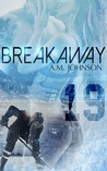 Breakaway (A Rule Book #1)