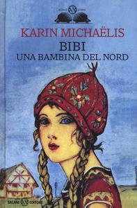 Bibi. Una bambina del Nord