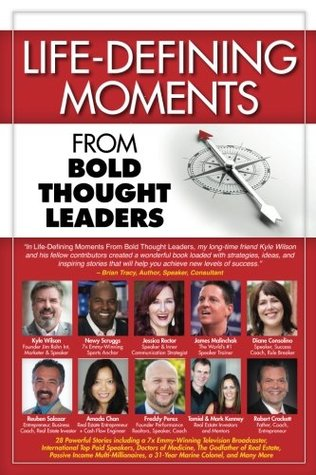 Life-Defining Moments from Bold Thought Leaders