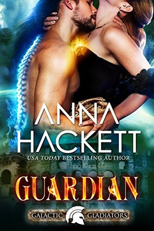 Guardian (Galactic Gladiators, #9)