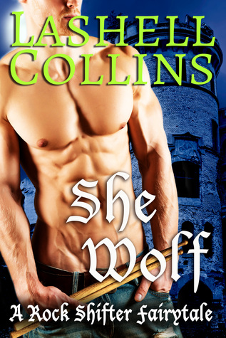 She-Wolf-Rock-Shifter-Fairytales-Book-3-Lashell-Collins