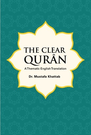 The Clear Qurân A Thematic English Tran...