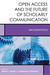 Open Access and the Future of Scholarly Communication: Implementation