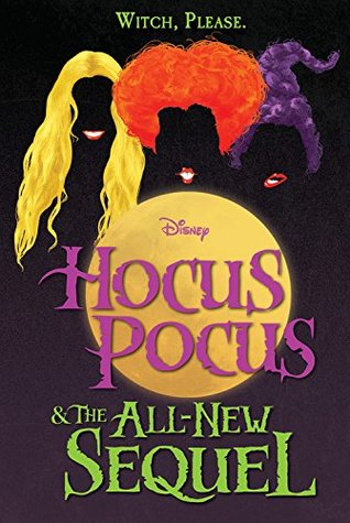 Hocus Pocus & The All New Sequel by A.W. Jantha
