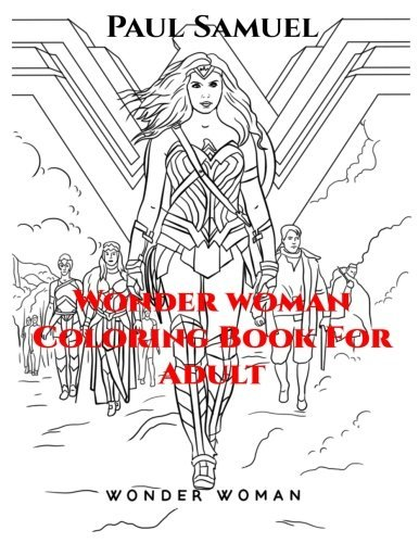 Wonder Woman Coloring Book for Adult, Wonder Woman Coloring Book, Marvel Heroes Coloring Book for Adult, DC Comics Coloring Book, Women of Power Coloring Book