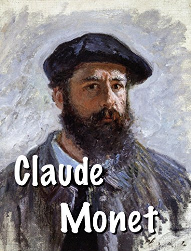 Claude Monet: Great French Impressionist (Impressionism Book 1)