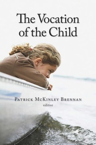 The Vocation of the Child (Religion, Marriage, and Family