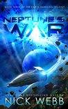 Neptune's War (Earth Dawning, #3)