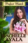 Jade: Perfect Match