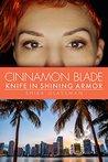 Cinnamon Blade: Knife in Shining Armor