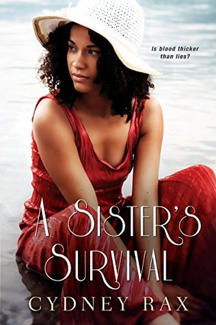 A Sister's Survival (The Reeves Sisters)