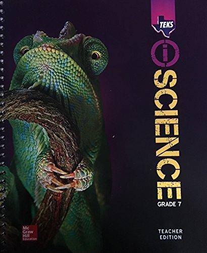 TEKS iScience Grade 7 - Teacher Edition