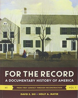 America: A Narrative History and For the Record (Brief Tenth Edition) (Vol. 1)