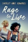 Rage to Live (Finding the Strength, #1)